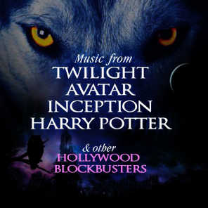 Music from Twilight, Avatar, Inception, Harry Potter & Other Hollywood Blockbusters
