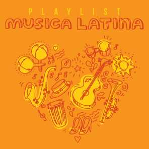 Playlist Musica Latina