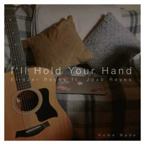 I'll Hold Your Hand (feat. Joab Reyes)