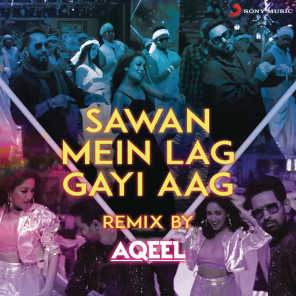 "Sawan Mein Lag Gayi Aag Remix (By DJ Aqeel) (From ""Ginny Weds Sunny"")"