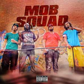 Mob Squad (Old Music)
