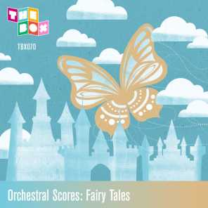 Orchestral Scores: Fairy Tales