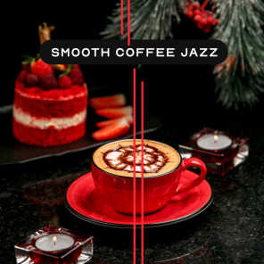 Smooth Coffee Jazz – Relaxing Instrumental Variations