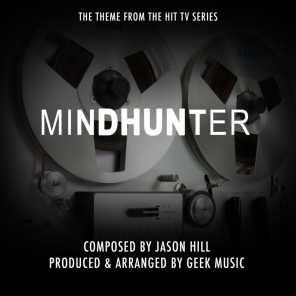 Mindhunter - Main Theme