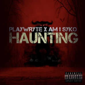 Haunting (feat. Am I Syko)