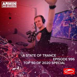 ASOT 996 - A State Of Trance Episode 996 (Top 50 Of 2020 Special)