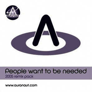 People want to be needed - 2005 Remix Pack