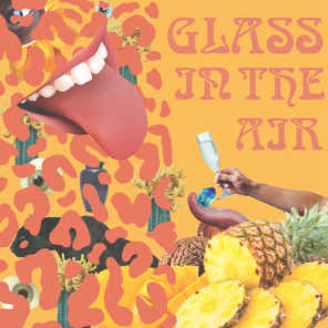 Glass In The Air