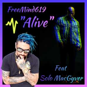 Alive (feat. Solo MacGyver)