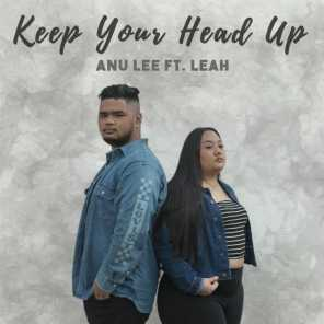 Keep Your Head Up (feat. Leah)