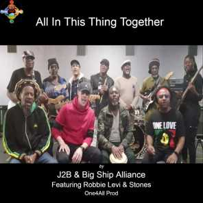 All in This Thing Together (feat. Robbie Levi, Stones & Steven Wright)
