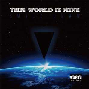 THIS WORLD IS MINE