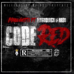 Code Red (feat. FlyGod Loco & Na$o)