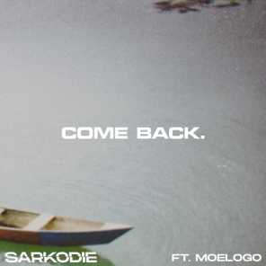 Come Back (feat. Moelogo)