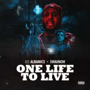 One Life To Live (feat. Swainoh)