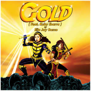 Gold (feat. RUBY IBARRA)