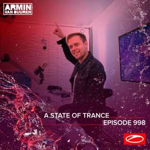 ASOT 998 - A State Of Trance Episode 998