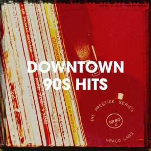 Downtown 90S Hits