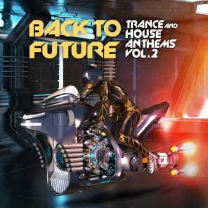 Back to Future, Trance & House Anthems Vol. 2