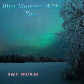Blue Moment With You
