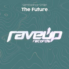 The Future (Extended Mix)