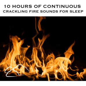 Crackling Fire Sounds for Sleep, Pt. 03 (Continuous No Gaps)