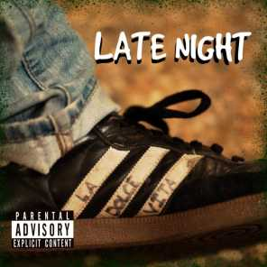 Late Night (feat. J Hustle)