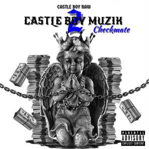 Castle Boy Muzik 2: Checkmate