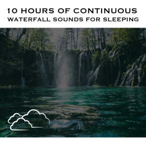 Waterfall Sounds, Pt. 01 (Continuous No Gaps)