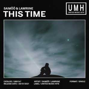 This Time (Extended Mix) [feat. Lawriine]