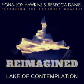 Lake of Contemplation (REIMAGINED)
