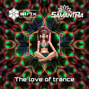 The Love of Trance