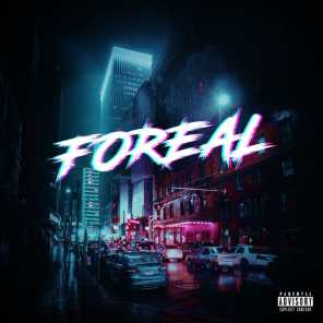 Foreal (feat. Flex)