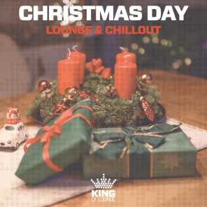 Christmas Day: Lounge & Chillout