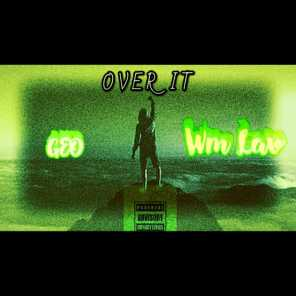 Over It (feat. Wm Lav)