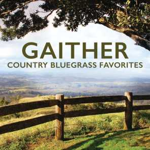 Gaither Country Bluegrass Favorites
