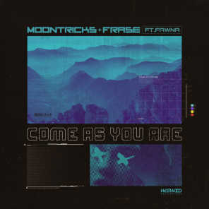 Come As You Are (feat. Fawna)