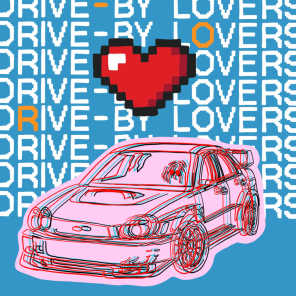 Drive by Lovers
