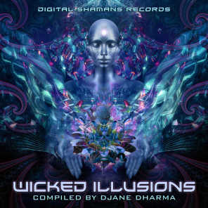 Wicked Illusions (Compiled by Djane Dharma)