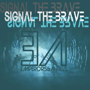 Signal the Brave