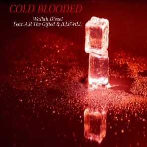 Cold Blooded (feat. ILLBWiLL & A.R. The Gifted)