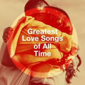 Greatest Love Songs of All Time
