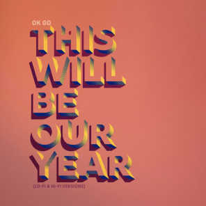 This Will Be Our Year (Hi-Fi Version)