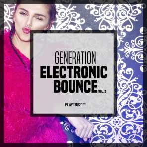 Generation Electronic Bounce, Vol. 2