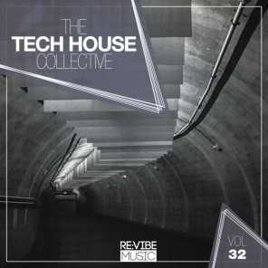 The Tech House Collective, Vol. 32