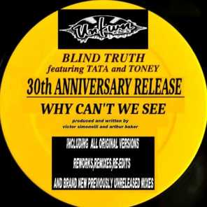 Why Can't We See (30th Anniversary Release) [feat. Tata and Toney]