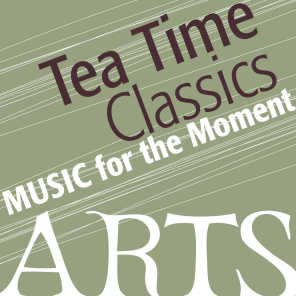 Music for the Moment: Tea Time