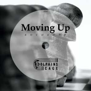 Moving Up (Extended Mix)