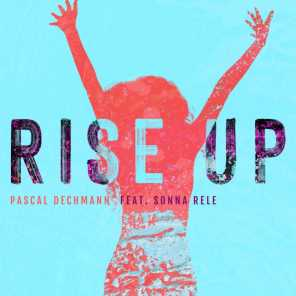 Rise Up (feat. Sonna Rele)