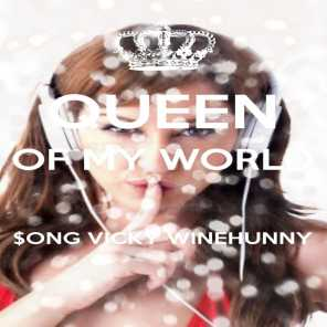 Queen of My World $ong